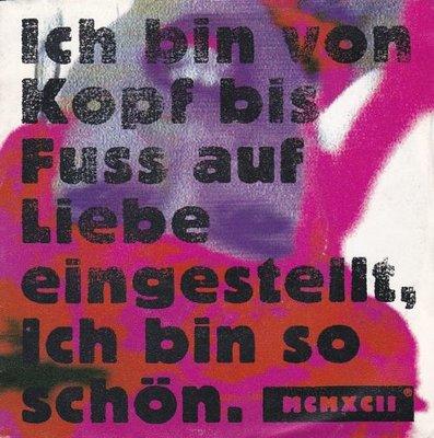 MCMXCII - Ich bin von kopf bis fuss auf liebe eingestelt. Ich bin so schon + (Dee-lite-organ-mix) (Vinylsingle)
