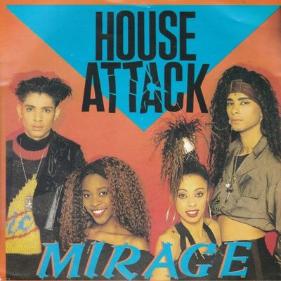 Mirage - House attack + Here is the house (Vinylsingle)