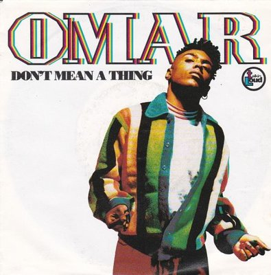 Omar - Don't Mean A Thing + Use Me (Acapella) (Vinylsingle)