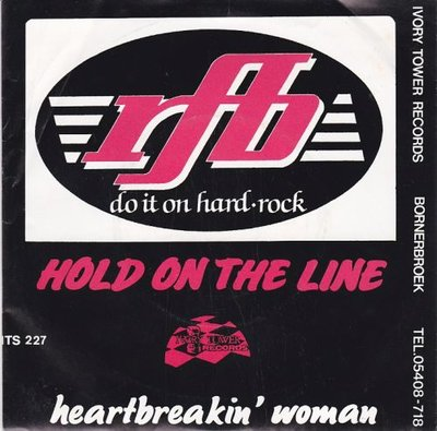 RFB - Hold On The Line + Heartbreakin' Woman (Vinylsingle)