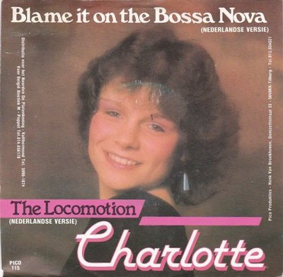 Charlotte - Blame it on the bossa Nova + Locomotion (Vinylsingle)