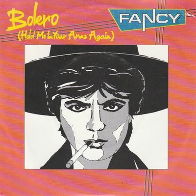 Fancy - Bolero + Play me the Bolero (Vinylsingle)