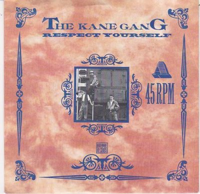 Kane Gang - Respect yourself + Amusement park (Vinylsingle)