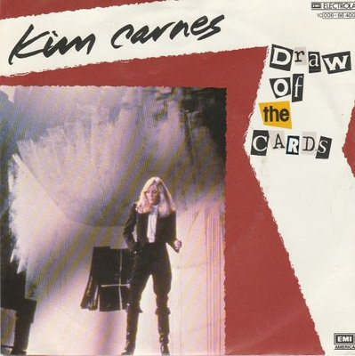 Kim Carnes - Draw of the cards + Break the rules tonite (Vinylsingle)