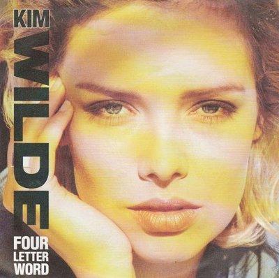 Kim Wilde - Four letter word + She hasn't got the time for (Vinylsingle)