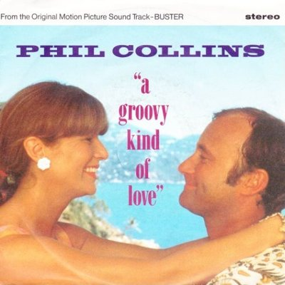 Phil Collins - A groovy kind of love + Big noise (Vinylsingle)