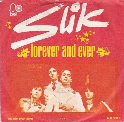 Slik - Forever and ever + Again my love (Vinylsingle)