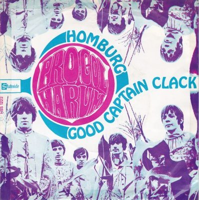Procol Harum - Homburg + Good captain Clarck (Vinylsingle)