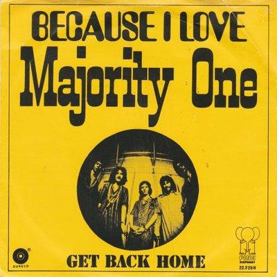 Majority One - Because I love + Get back home (Vinylsingle)