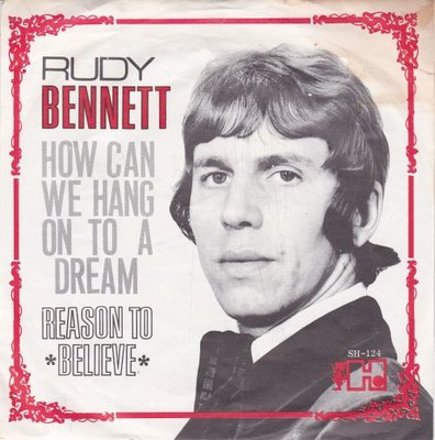 Rudy Bennet - How can we hang on to a dream + Reason to believe (Vinylsingle)