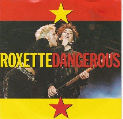 Roxette - Dangerous + Surrender (live) (Vinylsingle)