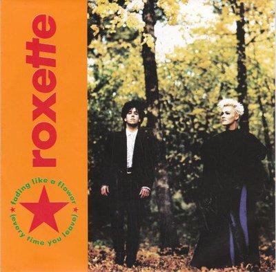 Roxette - Fading like a flower + I remember you (Vinylsingle)