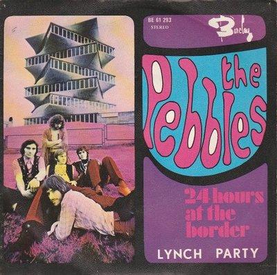 Pebbles - 24 hours at the border + Lynch party (Vinylsingle)