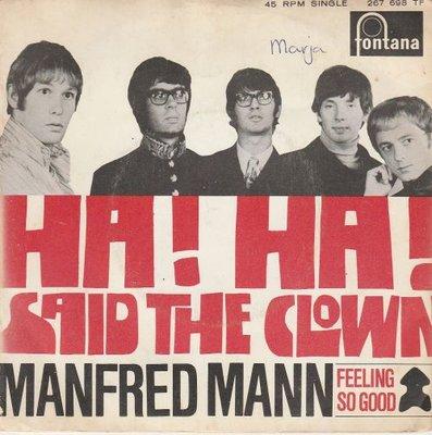 Manfred Mann - Ha Ha said the clown + Feeling so good (Vinylsingle)