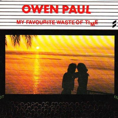 Owen Paul - My favourite waste of time + Just another day (Vinylsingle)