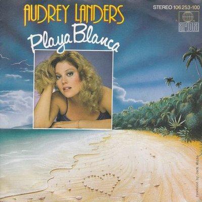 Audrey Landers - Playa Blanca + Happy endings (Vinylsingle)