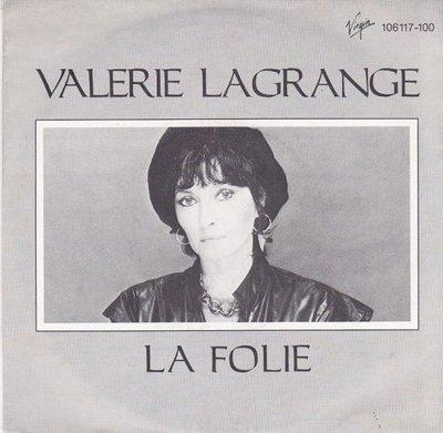 Valerie Langrange - La Folie + Personne n'entend (Vinylsingle)