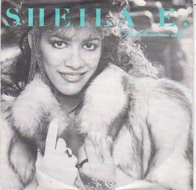 Sheila E. - Glamourous life + (part II) (Vinylsingle)