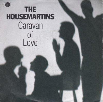 Housemartins - Caravan of love + When I fist met Jesus (Vinylsingle)