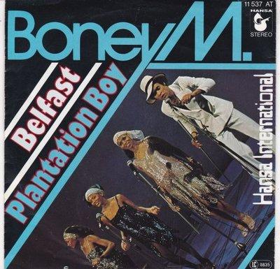 Boney M. - Belfast + Plantation boy (Vinylsingle)