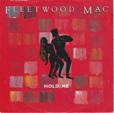 Fleetwood Mac - Hold me + No questions asked (Vinylsingle)