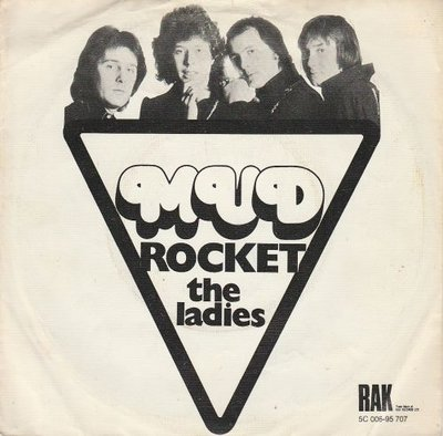 Mud - Rocket + The ladies (Vinylsingle)