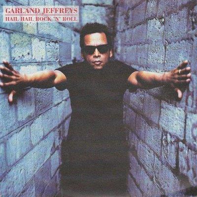 Garland Jeffreys - Hail hail rock 'n' roll + Bottle of love (Vinylsingle)