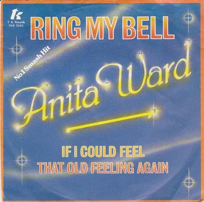 Anita Ward - Ring my bell + If I could feel that old feeling again (Vinylsingle)
