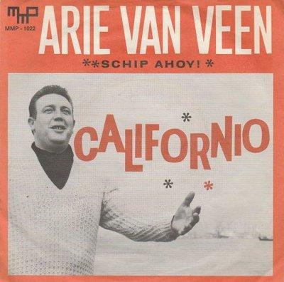 Arie van Veen - Californio + Schip Ahoy (Vinylsingle)