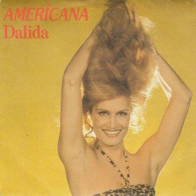 Dalida - Americana + Une Femme A Quarante Ans (Vinylsingle)