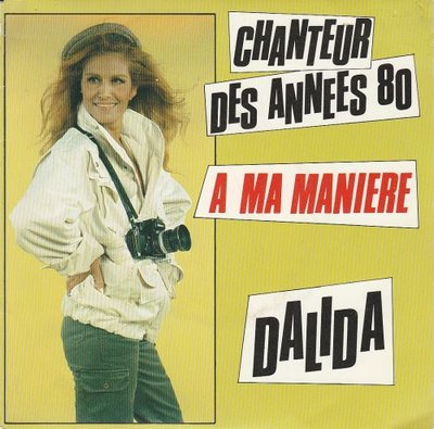 Dalida - Chanteur Des Annees 80 +A Ma Maniere (Vinylsingle)
