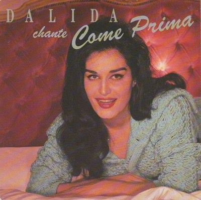 Dalida - Come Prima + Ciao, Ciao Bambina (Vinylsingle)