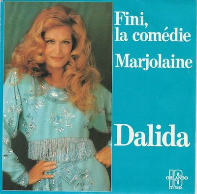 Dalida - Fini, La Comedie + Marjolaine (Vinylsingle)