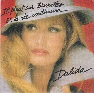 Dalida - Il Pleut Sur Bruxelles + Et La Vie Continuera (Vinylsingle)