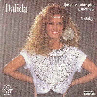 Dalida - Quand Je N'aime Plus, Je M'en Vais + Nostalgie (Vinylsingle)