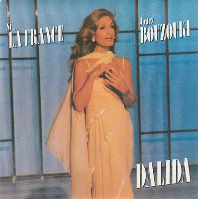 Dalida - Si La France + Jouez Bouzouki (Vinylsingle)