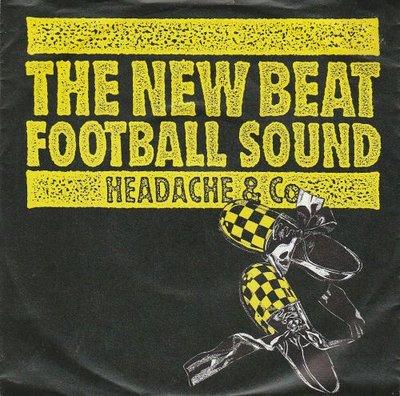 Headache & Co - The New Beat Football Sound + (Dance & Dub Remix) (Vinylsingle)