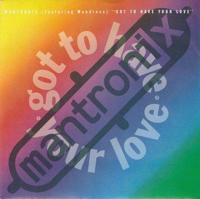 Mantronix - Got To Have Your Love + (LP Version) (Vinylsingle)