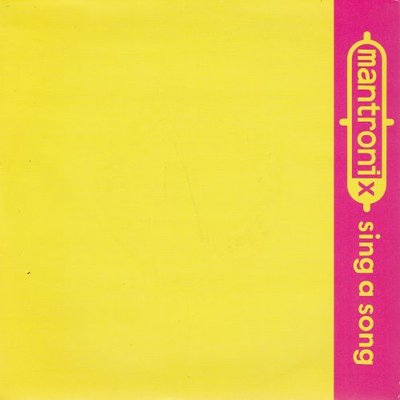 Mantronix - Sing A Song + (Break It Down Dubwise) (Vinylsingle)