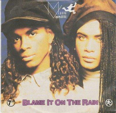 Milli Vanilli - Blame it on the rain + Money (Vinylsingle)