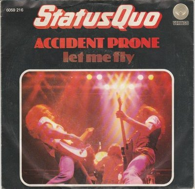 Status Quo - Accident prone + Let me fly (Vinylsingle)