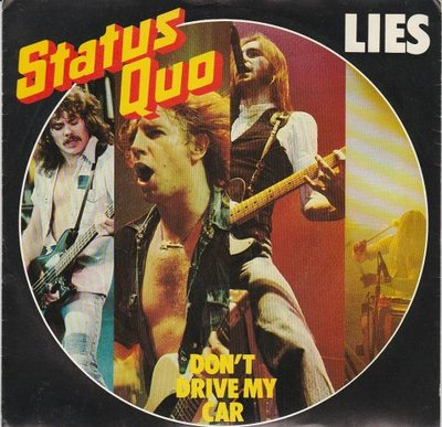 Status Quo - Lies + Don't drive my car (Vinylsingle)