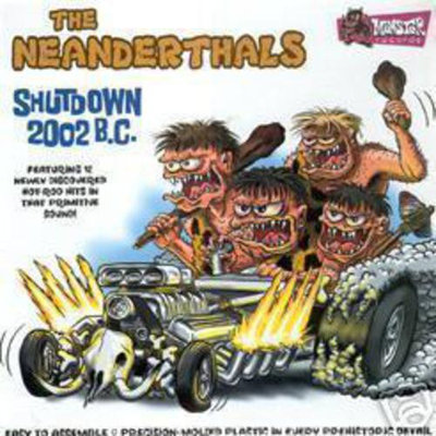 The Neanderthals - Shutdown 2002 B.C. (Vinyl LP)