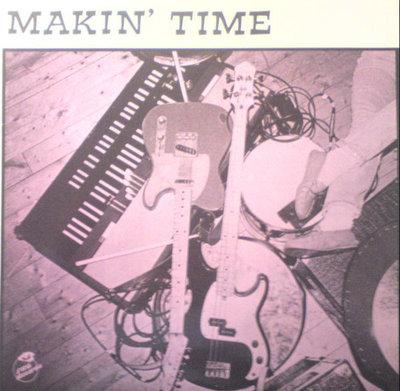 Makin' Time - Two Down (Vinyl LP)