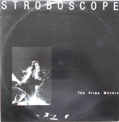 The Prime Movers - Stroboscope (Vinyl LP)