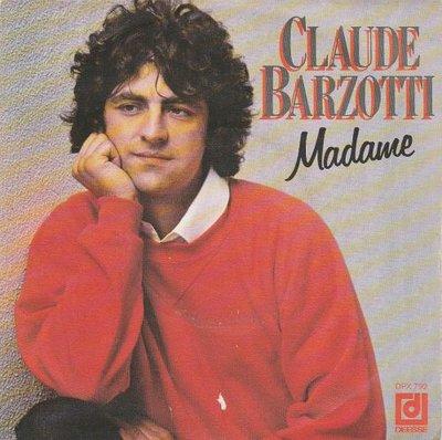 Claude Barzotti - Madame + C'est pas facile (Vinylsingle)