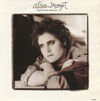 Alison Moyet - That ole devil called love + Don't burn down (Vinylsingle)