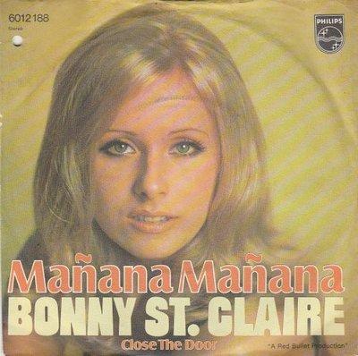 Bonnie St.Claire - Manana Manana + Close the door (Vinylsingle)
