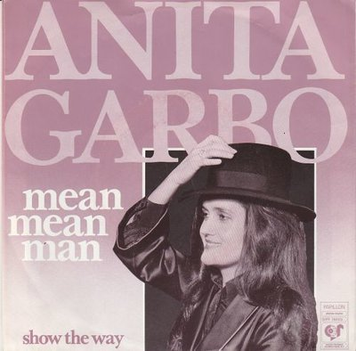 Anita Garbo - Mean mean mean + Show me the way (Vinylsingle)