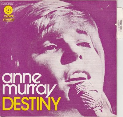 Anne Murray - Destiny + Let Me Be The One (Vinylsingle)